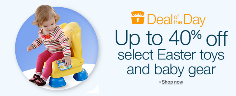 Deal of the Day: Up to 40% off select Toys & Baby Gear!