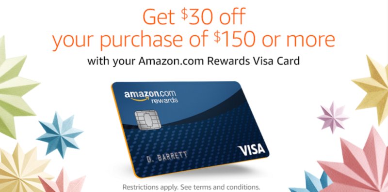 Prime Day Offer: Get $30 off your purchase of $150 or more with the Amazon.com Rewards Visa Card