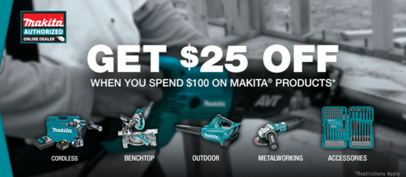 Makita $25 off $100