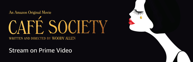 Amazon Prime Members: Watch Cafe Society by Woody Allen for FREE