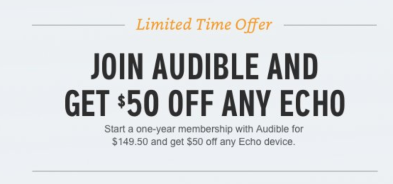 Join Audible and get $50 off any Echo