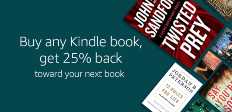 Buy Any Kindle Book Get 25% Back (up to $10)