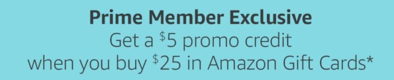 Amazon Prime Day: Buy $25 Amazon Gift Cards, Get $5 Back!