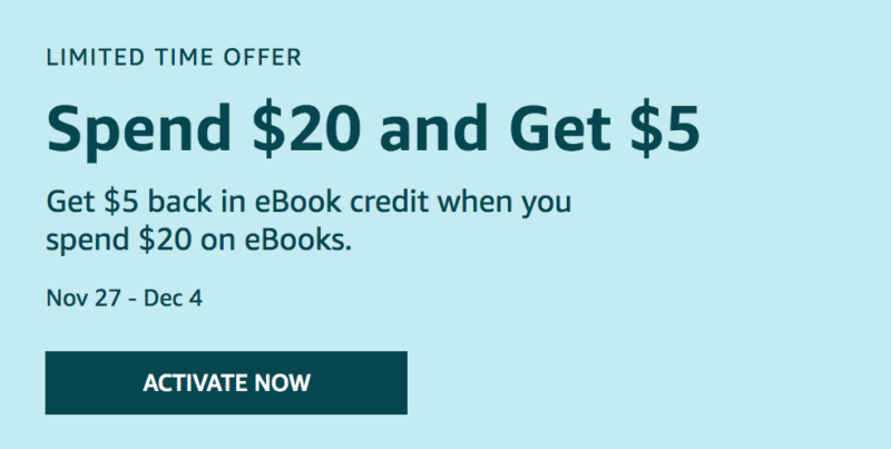 Amazon Black Friday: Spend $20 and Get $5 back in eBook credit when you spend $20 on eBooks!