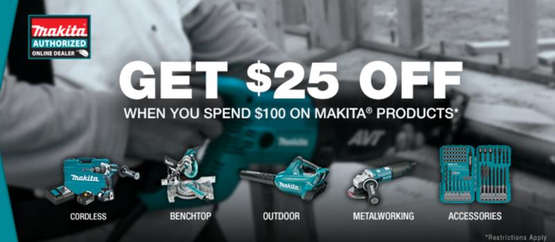 Makita $25 off $100